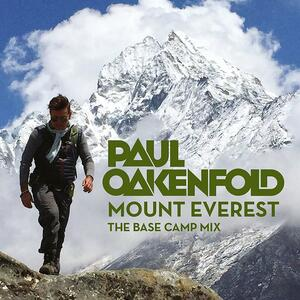 Mount Everest. The Base Camp Mix - CD Audio di Paul Oakenfold