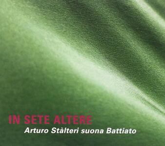 In Sete Altere. Stalteri suona Battiato - CD Audio di Arturo Stalteri