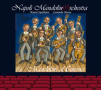 Mandolini al cinema - CD Audio di Napoli Mandolinorchestra