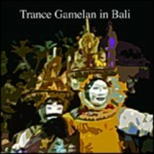 Trance Gamelan in Bali - CD Audio