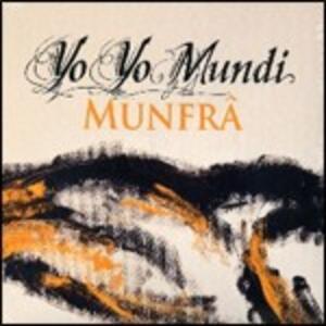Munfr&acirc - CD Audio di Yo Yo Mundi