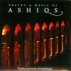 Poetry and Music of Ashiqs - CD Audio