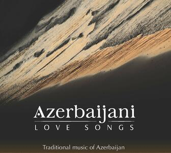 Azerbaijani Love Songs - CD Audio