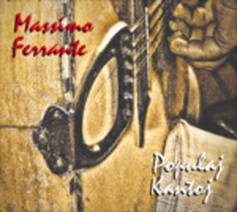 Populaj Kantoj - CD Audio di Massimo Ferrante