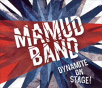 Dynamite on Stage! - CD Audio di Mamud Band