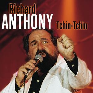 Tchin-Tchin - CD Audio di Richard Anthony