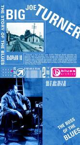 Story of the Blues vol.10 - CD Audio di Big Joe Turner