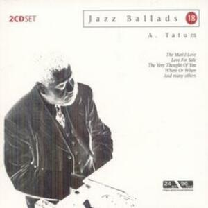 Jazz Ballads 18 - CD Audio di Art Tatum