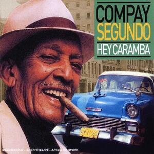 Hey Caramba - CD Audio di Compay Segundo