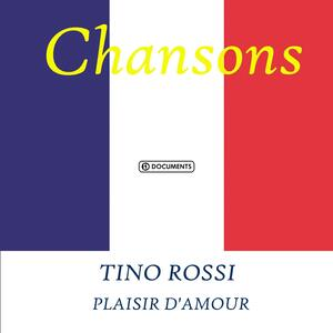 Plaisir d'Amour - CD Audio di Tino Rossi