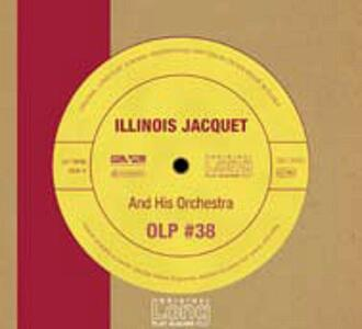 Illinois Jacquet and His Orchestra - CD Audio di Illinois Jacquet