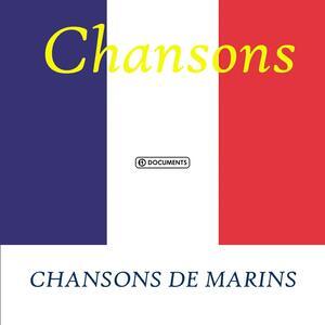 Chansons De Marins - CD Audio