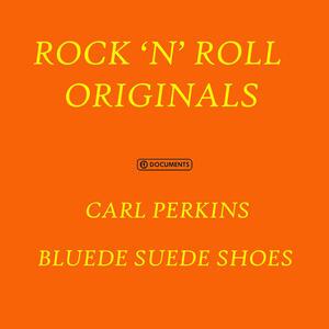 Blue Suede Shoes - CD Audio di Carl Perkins