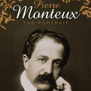 The Portrait - CD Audio di Pierre Monteux