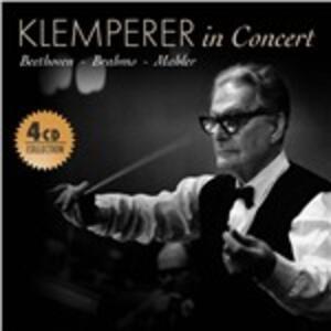 Klemperer in Concert - CD Audio di Ludwig van Beethoven,Johannes Brahms,Gustav Mahler,Otto Klemperer