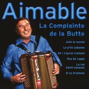 La Complainte de la Butte - CD Audio di Aimable