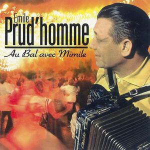 Au bal avec Mimile - CD Audio di Emile Prud'homme