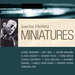 Miniatures - CD Audio di Jascha Heifetz