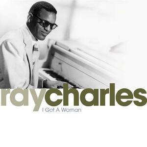 I Got a Woman - CD Audio di Ray Charles
