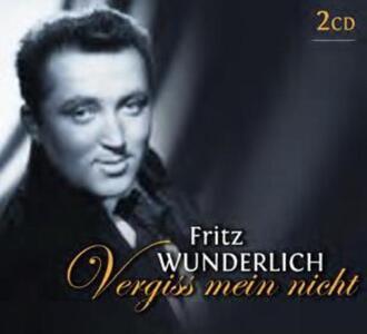 Vergiss Mein Nicht - CD Audio di Fritz Wunderlich