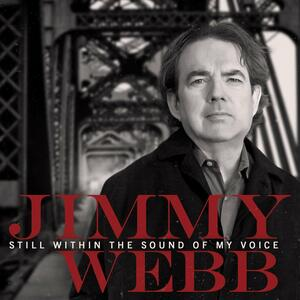 Still Within the Sound of My Voice - CD Audio di Jimmy Webb