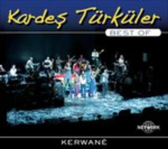 Kerwanê. Best of - CD Audio di Kardes Turkuler