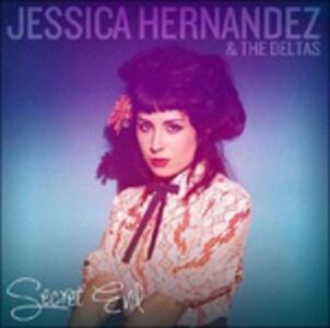 Secret Evil - CD Audio di Jessica Hernandez,Deltas
