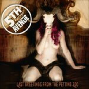 Last Greetings from the Petting Zoo - CD Audio di 5th Avenue