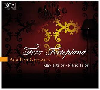 Trii con pianoforte - CD Audio di Adalbert Gyrowetz,Trio Fortepiano