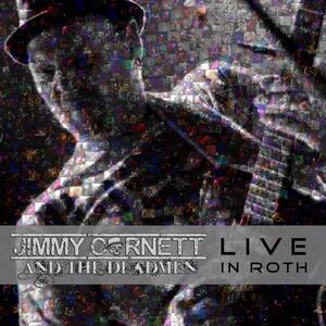 Live in Roth - CD Audio di Jimmy Cornett