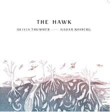 The Hawk - Vinile LP di Olivia Trummer,Hadar Noiberg