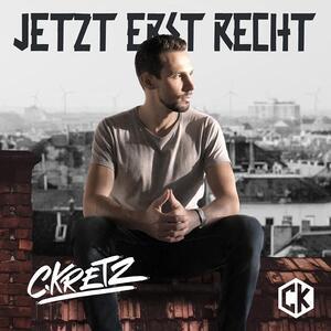 CD Jetzt Erst Recht C.Kretz