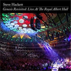 Genesis Revisited: Live At The Royal Albert Hall - CD Audio di Steve Hackett