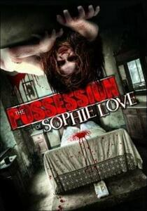 The Possession of Sophie Love - DVD