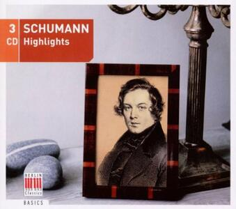 Schumann Highlights - CD Audio di Robert Schumann