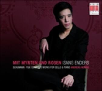 Mit Myrten und Rosen - Opere per Violoncello e Pianoforte (Digipack) - CD Audio di Robert Schumann