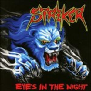 Eyes in the Night - CD Audio di Striker