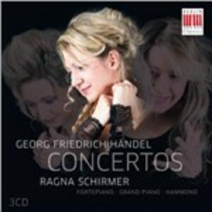 Concerti per organo suonati da diversi strumenti - CD Audio di Georg Friedrich Händel,Ragna Schirmer