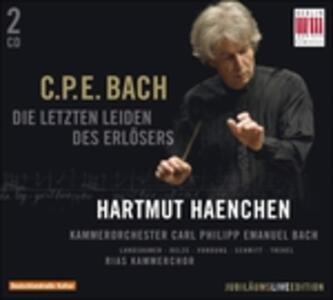 Die Letzten Leiden des Erlösers - CD Audio di Carl Philipp Emanuel Bach,Hartmut Haenchen