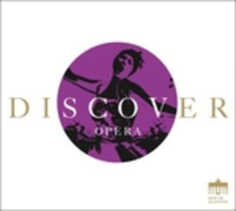 Discover Opera - CD Audio