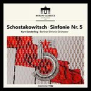 Sinfonie n.5 - CD Audio di Dmitri Shostakovich
