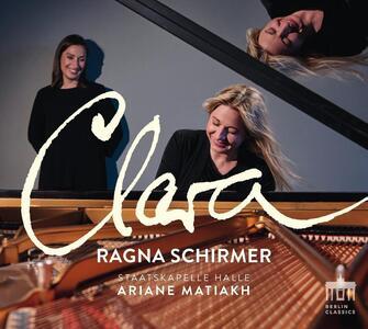 Clara - CD Audio di Ragna Schirmer