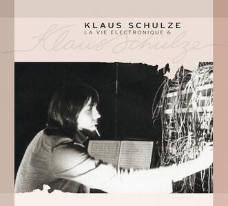 La vie electronique vol.6 - CD Audio di Klaus Schulze