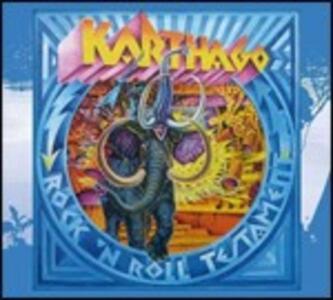 Rock 'n' Roll Testament - CD Audio di Karthago