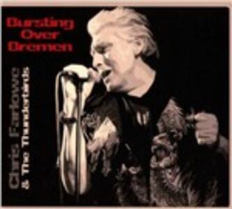 Bursting Over Bremen - CD Audio di Chris Farlowe