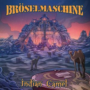 Indian Camel - CD Audio di Broselmaschine
