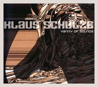 Vanity of Sounds - CD Audio di Klaus Schulze