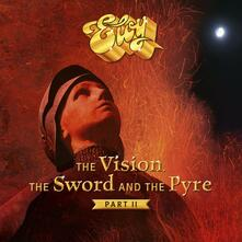 The Vision, the Sword and the Pyre part 2 - Vinile LP di Eloy