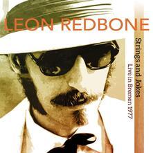 Strings and Jokes. Live in Bremen 1977 - Vinile LP di Leon Redbone