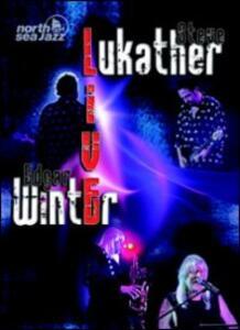 Steve Lukather & Edgar Winter. Live At North Sea Festival - DVD